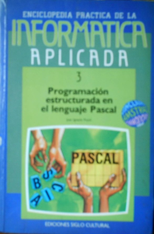 Programación estructurada en el lenguaje Pascal (03)