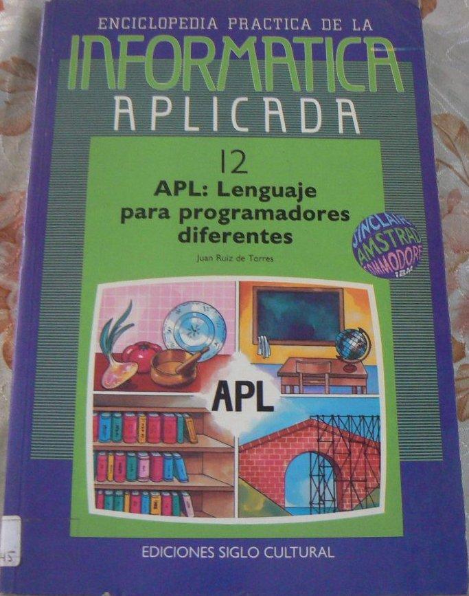 APL: Lenguaje para programadores diferentes (12)