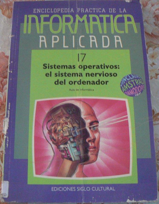 Sistemas operativos: el sistema nervioso del ordenador (17)