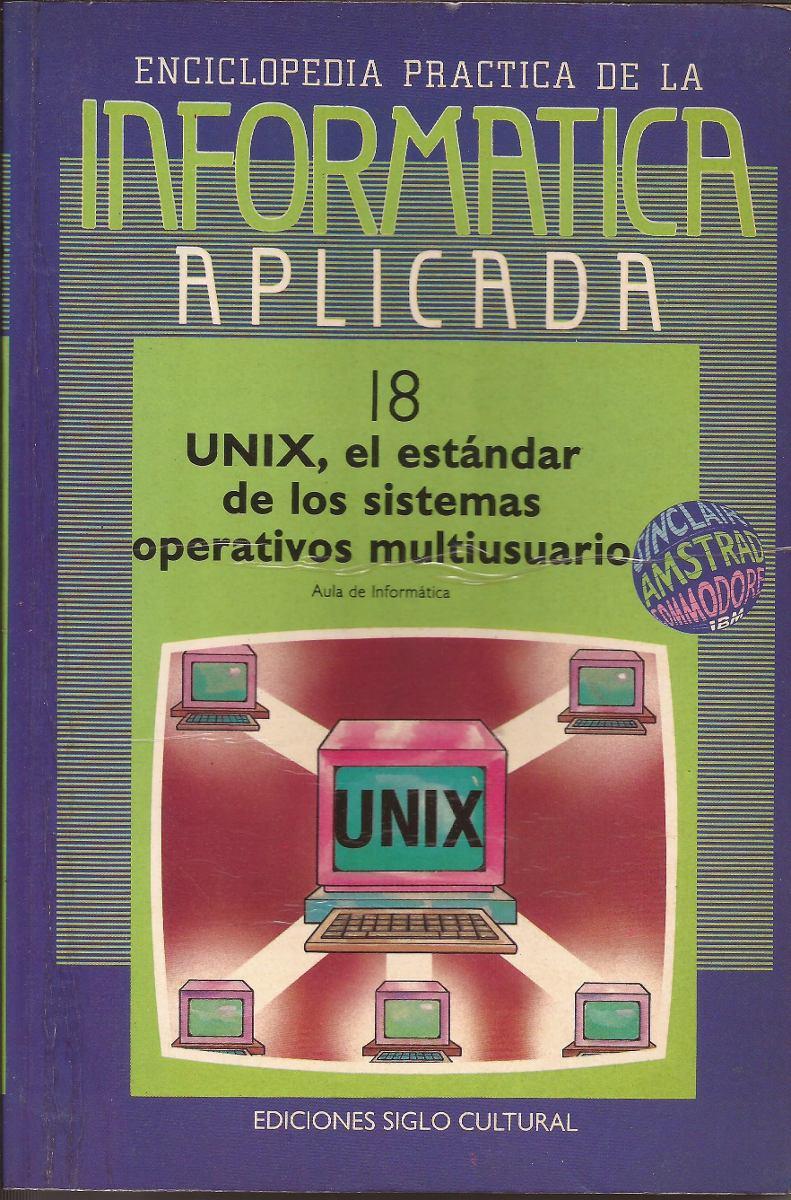 UNIX, el estándar de los sistemas operativos multiusuario (18)