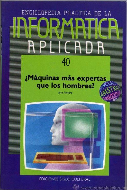 ¿Máquinas más expertas que los hombres? (40)