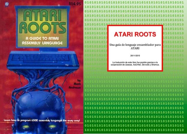 Atari Roots: Una guía de lenguaje ensamblador ATARI